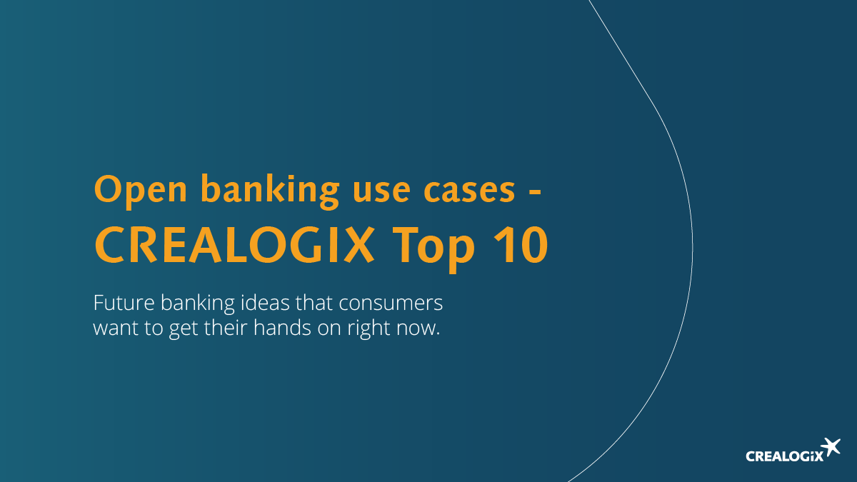 Open Banking Use Cases – CREALOGIX Top 10 (Infographic)