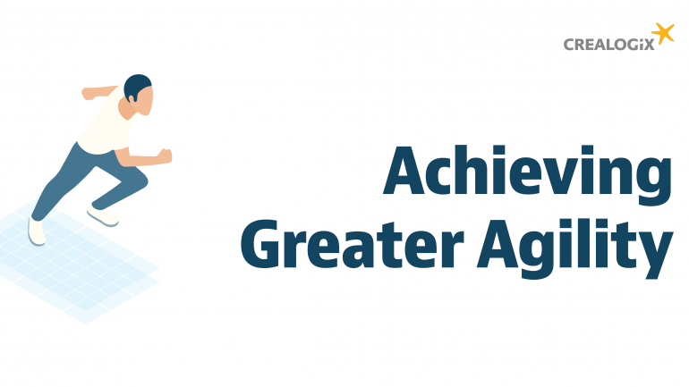 Achieving greater agility - with CREALOGIX digital solutions