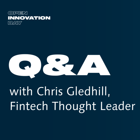 Global Fintech Strategist Chris Gledhill on Unsticking Incumbent Innovation